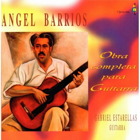 Angel Barrios (Obra Completa Para Guitarra)