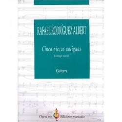 Cinco Piezas Antiguas - Homenaje A Ravel - Guitarra